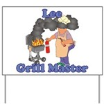 Grill Master Lee Yard Sign