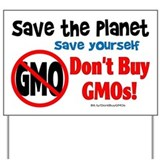 Don't Buy GMOs Yard Sign