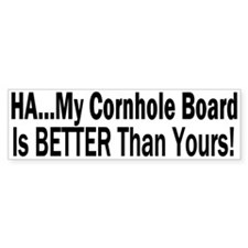 My Board Is Better Bumper Sticker