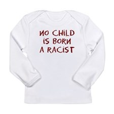 No Child Long Sleeve Infant T-Shirt
