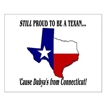 Proud Texan, Dub's not! Small Poster