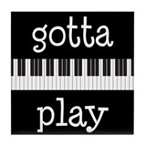 Gotta Play Piano Tile Coaster