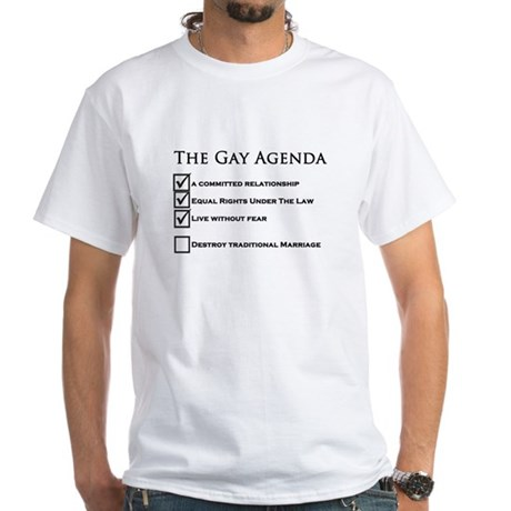 The Gay Agenda White T-Shirt