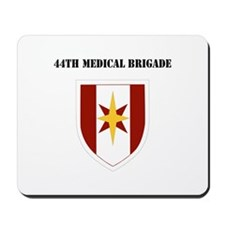 SSI - 44th Medical Brigade with Text Mousepad