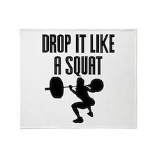 Drop it like a squat Throw Blanket