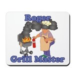 Grill Master Roger Mousepad