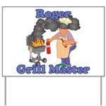 Grill Master Roger Yard Sign