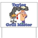 Grill Master Taylor Yard Sign