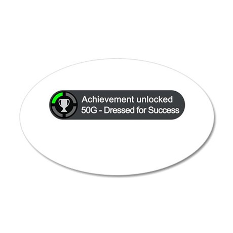 Dressed for Success (Achievement) 35x21 Oval Wall