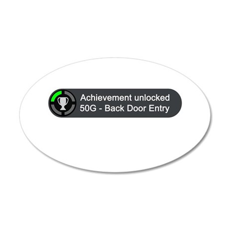 Backdoor Entry (Achievement) 35x21 Oval Wall Decal
