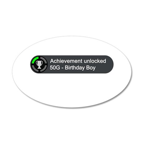 Birthday Boy (Achievement) 35x21 Oval Wall Decal
