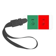 Yes/No, For help call... Luggage Tag
