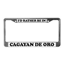 Rather be in Cagayan de Oro License Plate Frame