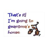 Gone to Grandma's house Wall Decal