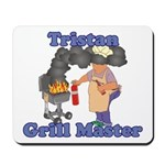 Grill Master Tristan Mousepad