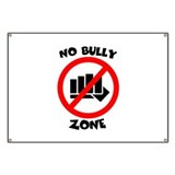 NO BULLY ZONE Banner
