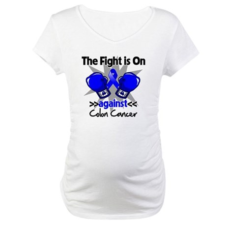 Fight is On Colon Cancer Maternity T-Shirt