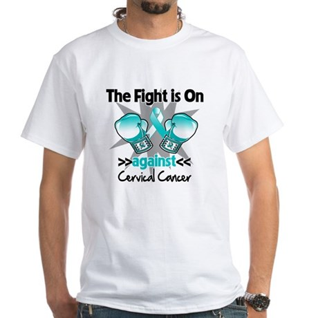Fight On Cervical Cancer White T-Shirt