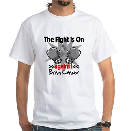 The Fight is on Brain Cancer White T-Shirt