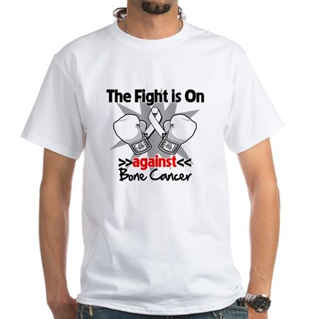 The Fight is On Bone Cancer White T-Shirt