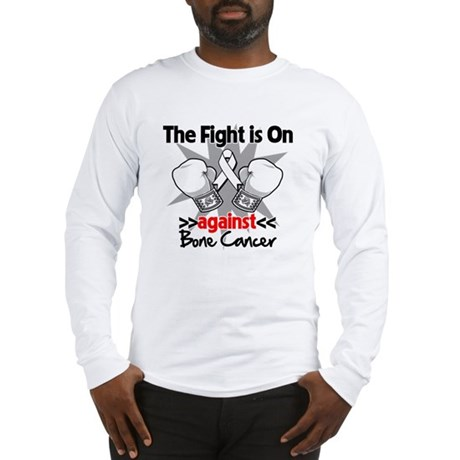 The Fight is On Bone Cancer Long Sleeve T-Shirt