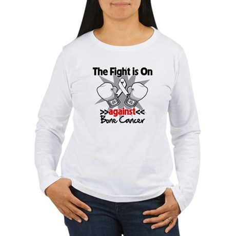 The Fight is On Bone Cancer Women's Long Sleeve T-