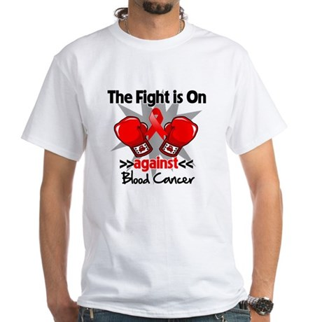 The Fight is On Blood Cancer White T-Shirt