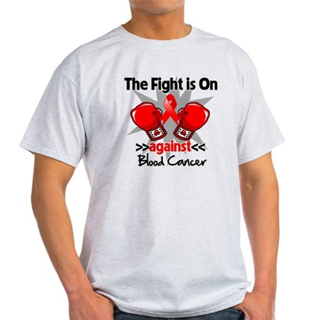The Fight is On Blood Cancer Light T-Shirt