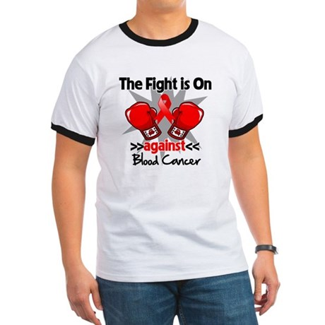 The Fight is On Blood Cancer Ringer T