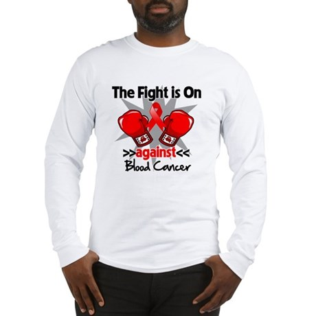 The Fight is On Blood Cancer Long Sleeve T-Shirt