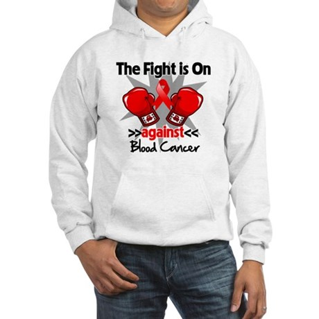 The Fight is On Blood Cancer Hooded Sweatshirt