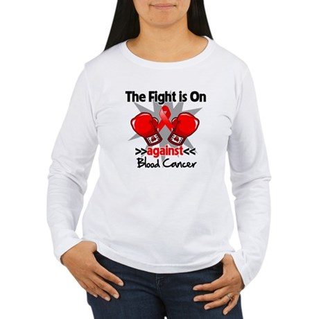 The Fight is On Blood Cancer Women's Long Sleeve T