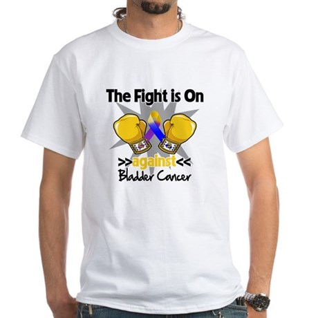 Fight is On Bladder Cancer White T-Shirt
