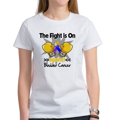 Fight is On Bladder Cancer Women's T-Shirt
