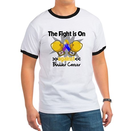 Fight is On Bladder Cancer Ringer T
