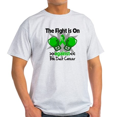 Fight is On Bile Duct Cancer Light T-Shirt