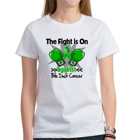 Fight is On Bile Duct Cancer Women's T-Shirt