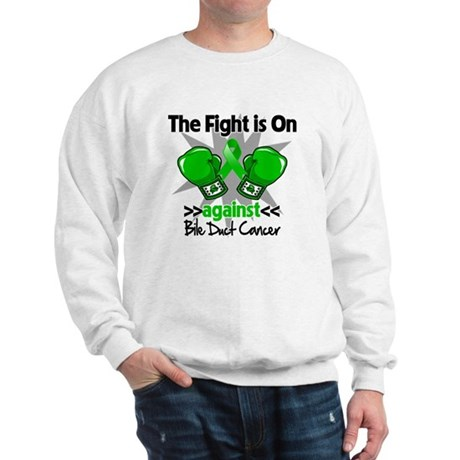 Fight is On Bile Duct Cancer Sweatshirt