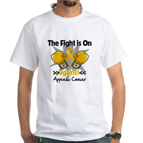 Fight is On Appendix Cancer White T-Shirt