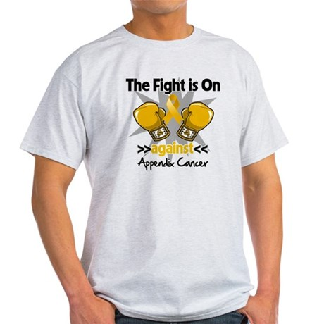 Fight is On Appendix Cancer Light T-Shirt