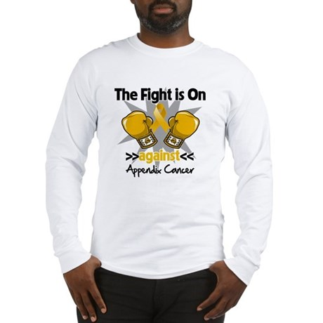 Fight is On Appendix Cancer Long Sleeve T-Shirt