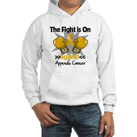 Fight is On Appendix Cancer Hooded Sweatshirt