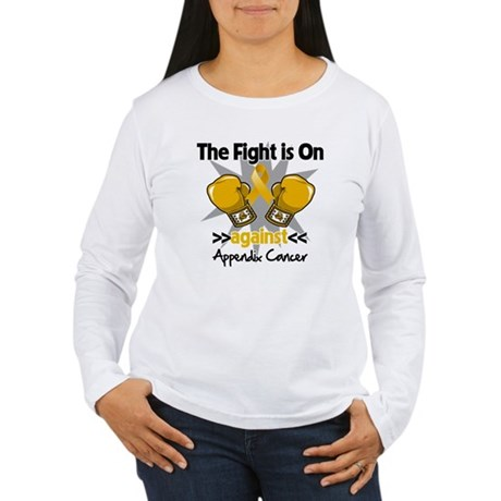 Fight is On Appendix Cancer Women's Long Sleeve T-
