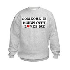Someone in Benin City Sweatshirt