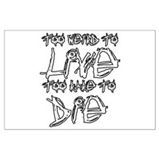 Live And Die Large Poster