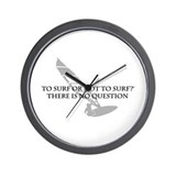 To Surf or Not to Surf (windsurfing) Wall Clock