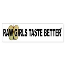 Raw Girls Taste Better Stickers Stickers