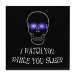 Watch You Sleep Tile Coaster