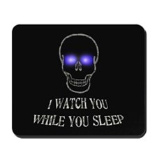 Watch You Sleep Mousepad
