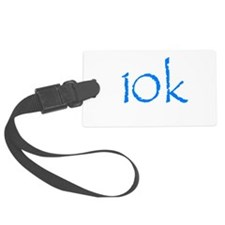 10k.png Luggage Tag